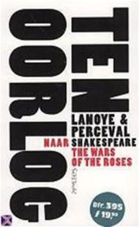 Ten oorlog - Tom Lanoye, Luk Perceval