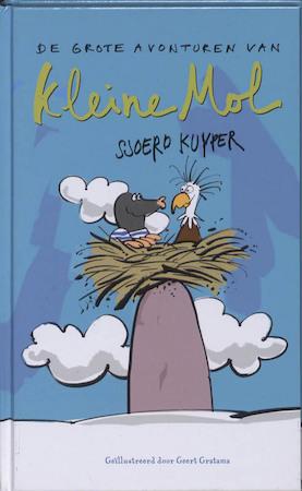 De grote avonturen van kleine mol - Sjoerd Kuyper