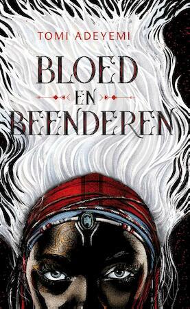 Bloed en beenderen - Tomi Adeyemi