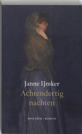 Achtendertig nachten - Janne Ijmker
