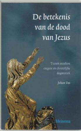 De betekenis van de dood van Jezus - J.S. Vos