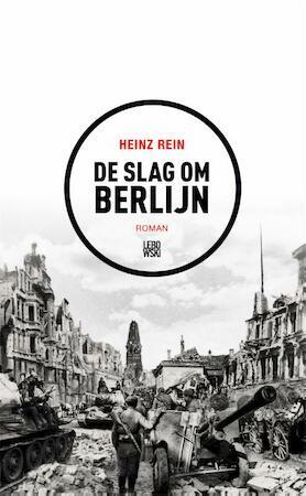 De slag om Berlijn - Heinz Rein