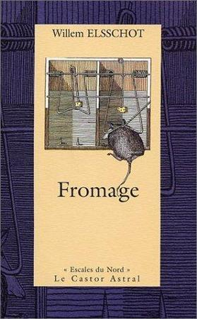 Fromage - Willem Elsschot