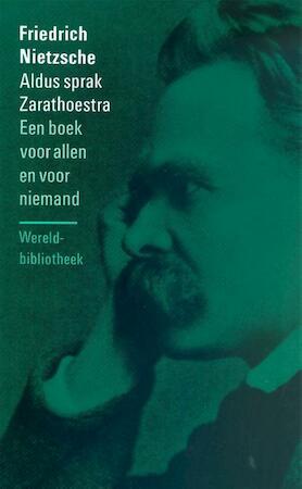 Aldus sprak Zarathoestra - Friedrich Nietzsche