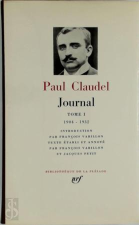 Journal - Tome I - Paul Claudel