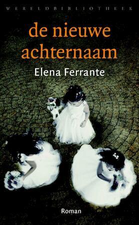 De nieuwe achternaam - Elena Ferrante