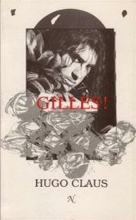 Gilles! - Hugo Claus