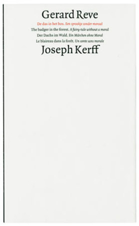 De das in het bos - Een sprookje zonder moraal - The badger in the forest - A fairy-tale without a moral - Gerard Reve, Joseph Kerff