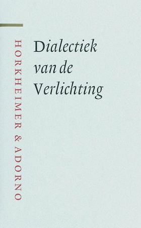 Dialectiek van de Verlichting - M. Horkheimer, Th.W. Adorno