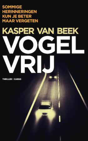 Vogelvrij - Kasper van Beek