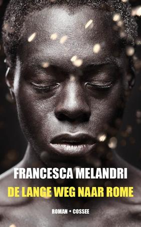 De lange weg naar Rome - Francesca Melandri