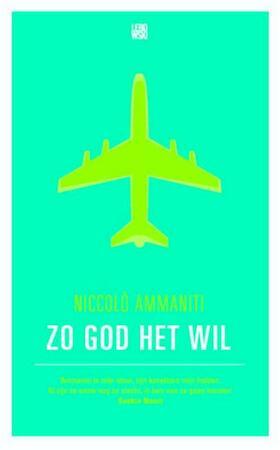 Zo god het wil - Niccolò Ammaniti