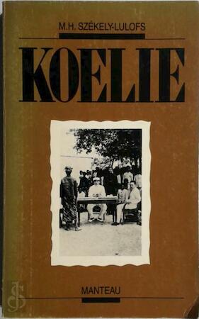Koelie - M.H. Szekely-Lulofs