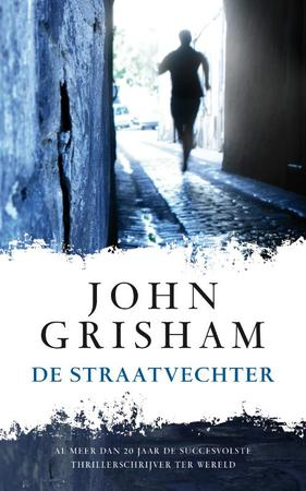 De straatvechter - John Grisham