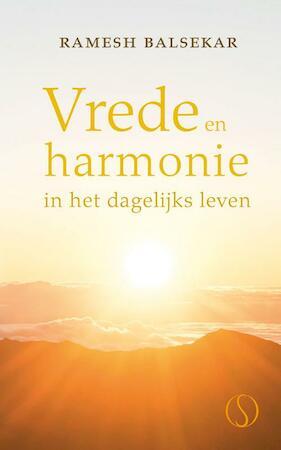 Vrede en harmonie in het dagelijks leven ramesh s balsekar ramesh balsekar isbn - Kleur harmonie leven ...