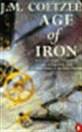 age of iron by j m coetzee essay Age of iron [j m coetzee] on amazoncom free shipping on qualifying offers in cape town, south africa, an old woman is dying of cancer a classics professor, mrs curren has been.
