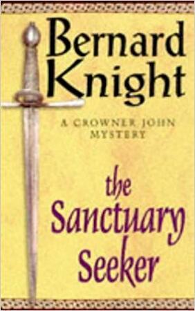 The Sanctuary Seeker - Bernard Knight