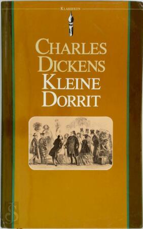 Kleine Dorrit - Charles Dickens, G. J. Werumeus Buning-Ensink, T. A. Birrell, J. M. Blom, 'Phiz'