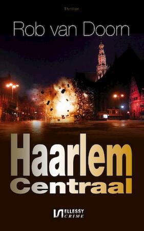 Haarlem Centraal - Rob van Doorn