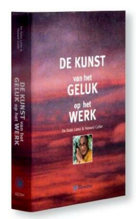 De kunst van het geluk op het werk - Dalai Lama, Howard Cutler