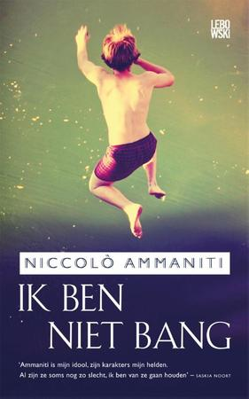 Ik ben niet bang - Niccolò Ammaniti