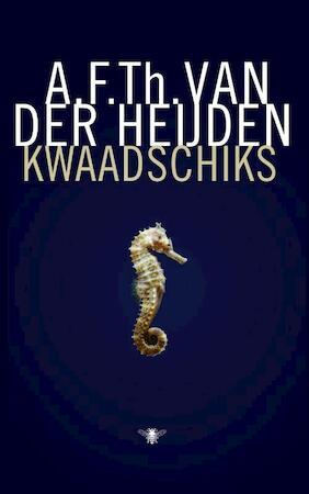 Kwaadschiks - A.F.Th. van der Heijden