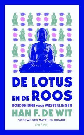 De lotus en de roos - Han F de Wit