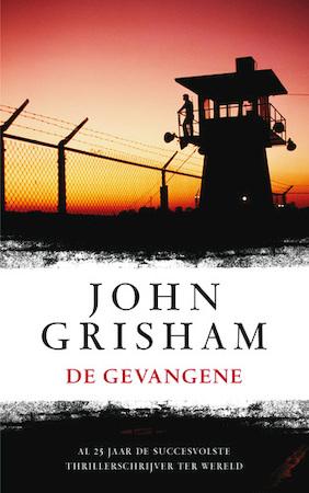 De gevangene - John Grisham