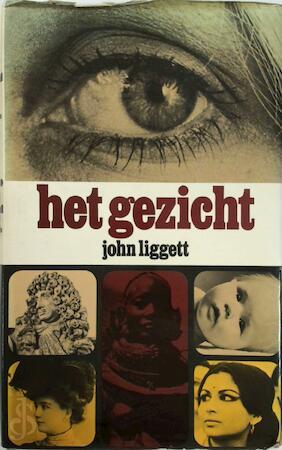 Het gezicht - John Liggett, Elly Schurink-vooren