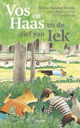 Vos en Haas en de dief van Iek - Sylvia Vanden Heede, Tjong-khing The