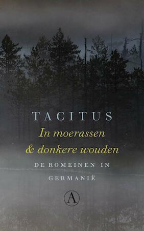 In moerassen en donkere wouden - Tacitus
