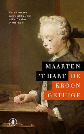 De kroongetuige - Maarten 't Hart
