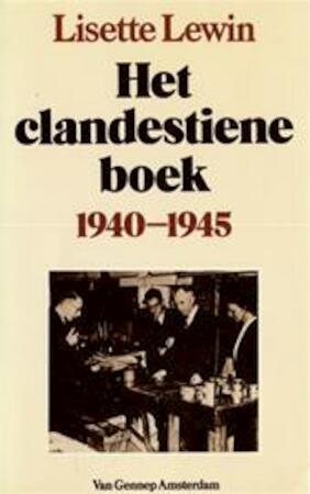 Het clandestiene boek 1940 - 1945 - Lisette Lewin, Krijgsgeschiedenis