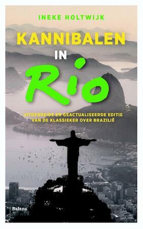 Kannibalen in Rio - Ineke Holtwijk