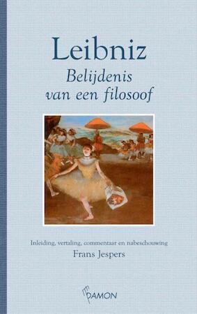 Belijdenis van een filosoof - Gottfried Wilhelm Leibniz