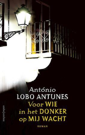 Voor wie in het donker op mij wacht - António Lobo Antunes