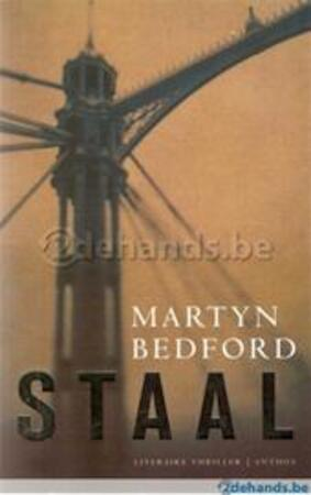 Staal - Martyn Bedford, Mieke Vastbinder
