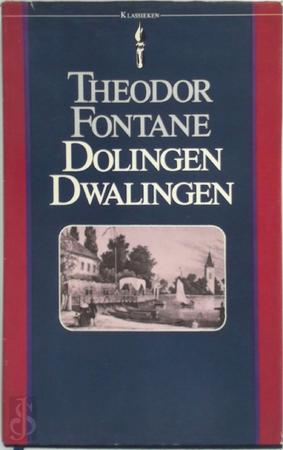Dolingen dwalingen - Theodor Fontane, Theodor Duquesnoy, Hans Ester