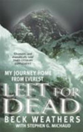 Left for Dead - Beck Weathers, Stephen G. Michaud