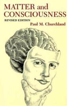 Matter and consciousness - Paul M. Churchland