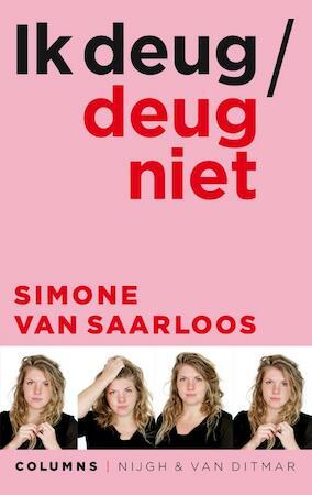 Ik deug / deug niet - Simone van Saarloos