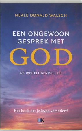 Een ongewoon gesprek met God - Neale Donald Walsch