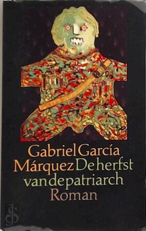De herfst van de patriarch - Gabriel García Márquez, Mariolein Sabarte Belacortu