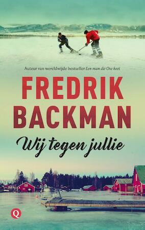 Wij tegen jullie - Fredrik Backman