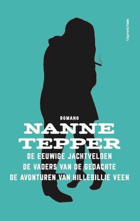 De drie romans - Nanne Tepper