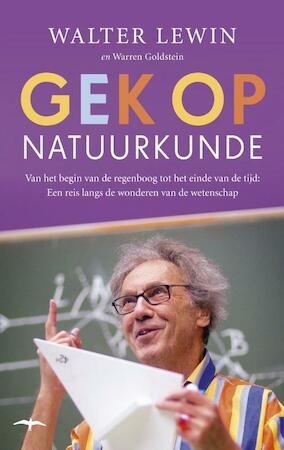 Gek op natuurkunde - Walter Lewin