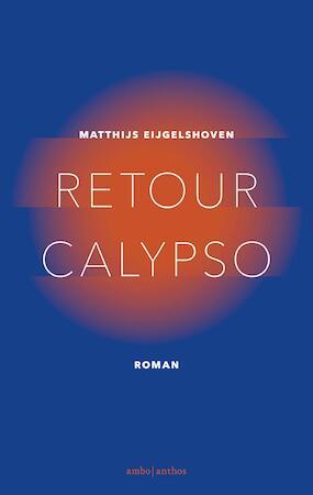 Retour Calypso - Matthijs Eijgelshoven