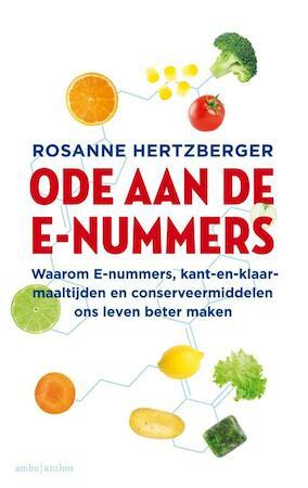 Een ode aan de e-nummers - Rosanne Hertzberger