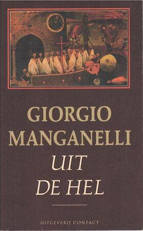 Uit de hel - Giorgio Manganelli, Wilfred Oranje