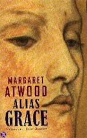 margaret atwoods alias grace essay A fascinating elaboration—and somewhat of a departure for atwood (the robber bride, 1993, etc)—of the life of grace marks, one of canada's more infamous.